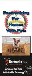 Bactronizing Home with pets